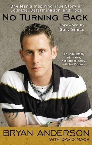 No-Turning-Back-One-Mans-Inspiring-True-Story-of-Courage-Determination-and-Hope-by-Anderson-Bryan-MACK-DAVID-2012-Paperback-0-0