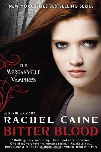 Bitter-Blood-The-Morganville-Vampires-0