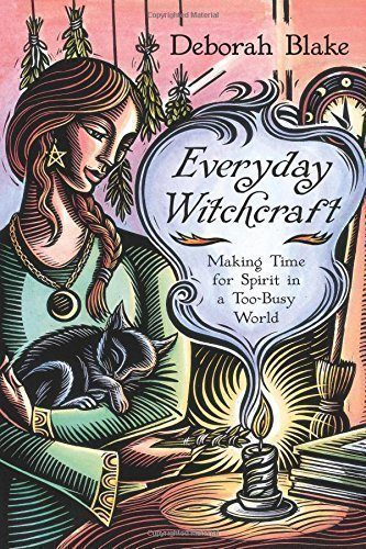 Everyday-Witchcraft-Making-Time-for-Spirit-in-a-Too-Busy-World-0