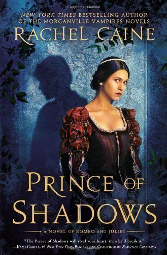 Prince-of-Shadows-A-Novel-of-Romeo-and-Juliet-0