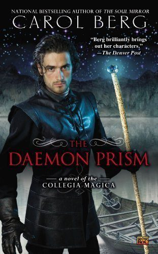 The-Daemon-Prism-A-Novel-of-the-Collegia-Magica-0