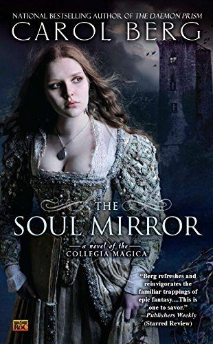 The-Soul-Mirror-A-Novel-of-the-Collegia-Magica-0