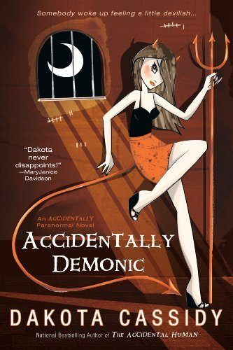 Accidentally-Demonic-Accidentally-Paranormal-Novel-Book-4-0