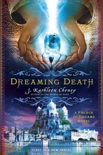 Dreaming-Death-A-Palace-of-Dreams-Novel-0