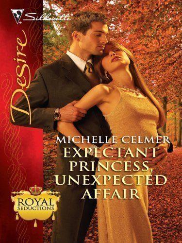 Expectant-Princess-Unexpected-Affair-Royal-Seductions-0