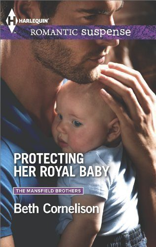 Protecting-Her-Royal-Baby-Mansfield-Brothers-Series-Book-2-0