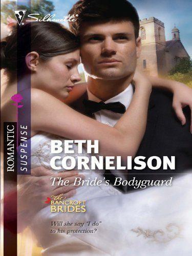 The-Brides-Bodyguard-The-Bancroft-Brides-0