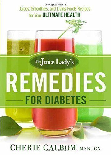 The-Juice-Ladys-Remedies-for-Diabetes-Juices-Smoothies-and-Living-Foods-Recipes-for-Your-Ultimate-Health-0