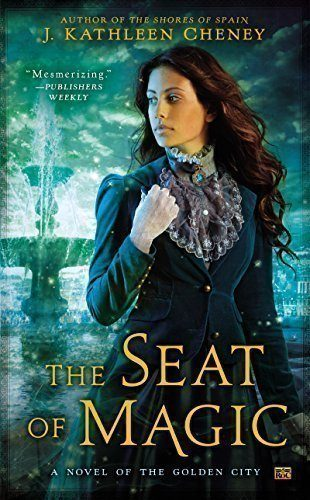 The-Seat-of-Magic-A-Novel-of-the-Golden-City-0