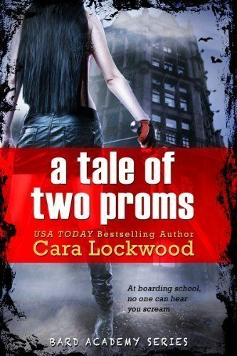 A-Tale-of-Two-Proms-Young-Adult-Bard-Academy-Book-4-0