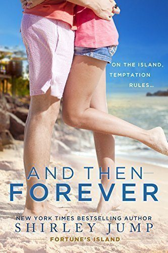 And-Then-Forever-Fortunes-Island-Book-1-0
