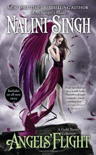 Angels-Flight-A-Guild-Hunter-Collection-A-Guild-Hunter-Novel-0