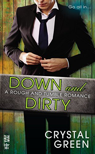 Down-and-Dirty-Rough-and-Tumble-Series-Book-2-0