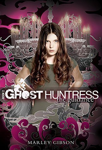 Ghost-Huntress-Book-2-The-Guidance-0