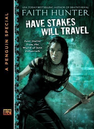 Have-Stakes-Will-Travel-Stories-From-the-World-of-Jane-Yellowrock-A-Penguin-Special-From-New-American-L-ibrary-0