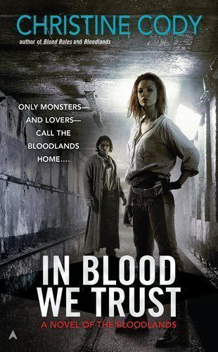 In-Blood-We-Trust-A-Novel-of-the-Bloodlands-0