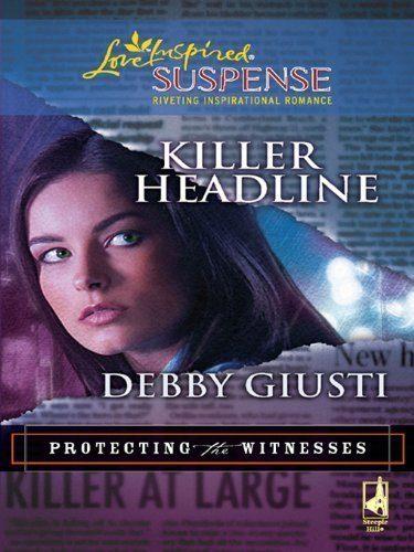 Killer-Headline-Protecting-the-Witnesses-0