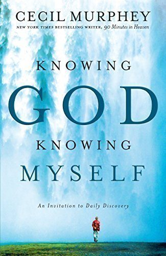 Knowing-God-Knowing-Myself-An-Invitation-to-Daily-Discovery-0