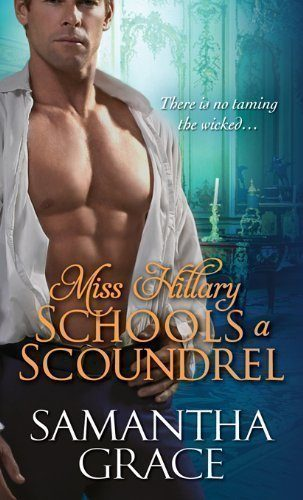 Miss-Hillary-Schools-a-Scoundrel-Beau-Monde-Book-1-0