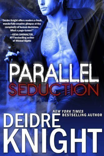 Parallel-Seduction-The-Parallel-Series-Book-3-0