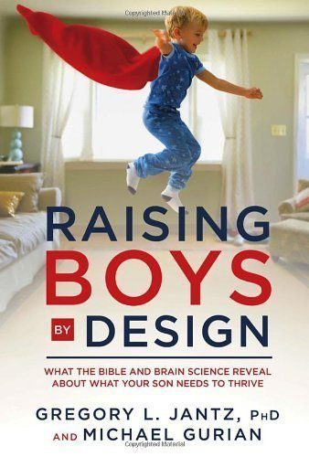 Raising-Boys-by-Design-What-the-Bible-and-Brain-Science-Reveal-About-What-Your-Son-Needs-to-Thrive-0