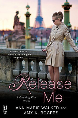 Release-Me-A-Chasing-Fire-Novel-Book-2-0
