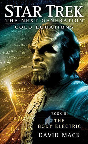 Star-Trek-The-Next-Generation-Cold-Equations-The-Body-Electric-Book-Three-0