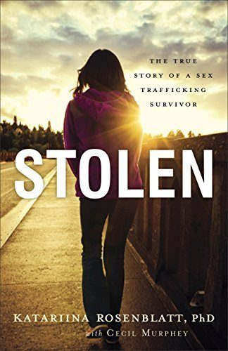Stolen-The-True-Story-of-a-Sex-Trafficking-Survivor-0
