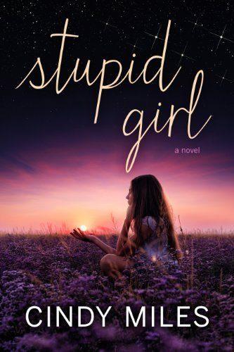 Stupid-Girl-New-Adult-Romance-Stupid-in-Love-Book-1-0