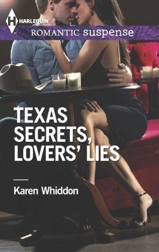 Texas-Secrets-Lovers-Lies-Harlequin-Romantic-Suspense-0