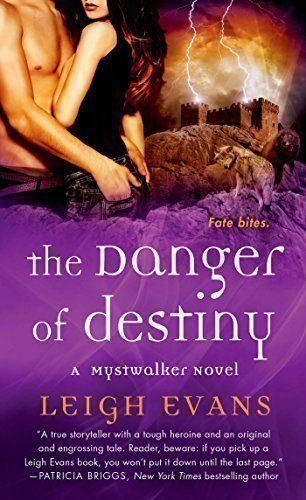 The-Danger-of-Destiny-A-Mystwalker-Novel-0