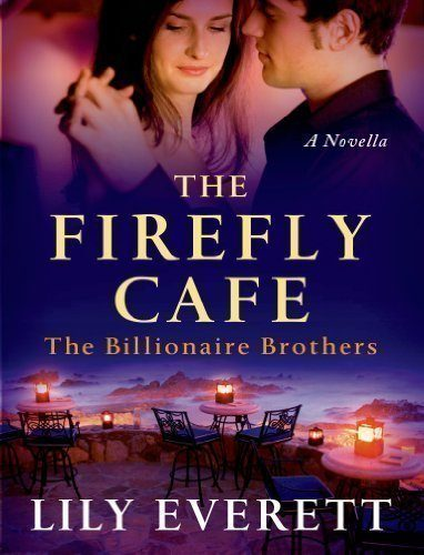 The-Firefly-Cafe-The-Billionaire-Brothers-0
