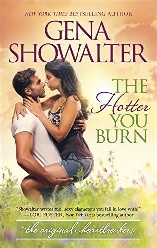 The-Hotter-You-Burn-Original-Heartbreakers-Book-2-0