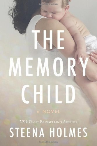 The-Memory-Child-The-Memory-Child-Series-Book-1-0