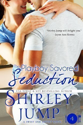 The-Playboy-Savored-Seduction-Sweet-and-Savory-Romances-Book-4-Contemporary-Romance-0