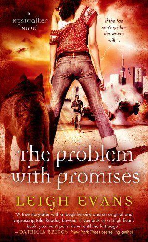 The-Problem-with-Promises-A-Mystwalker-Novel-0