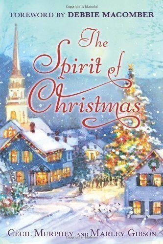 The-Spirit-of-Christmas-With-a-Foreword-by-Debbie-Macomber-0