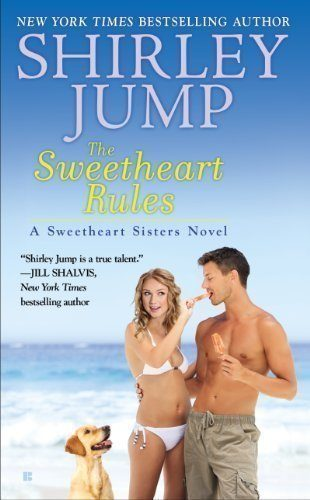 The-Sweetheart-Rules-A-Sweetheart-Sisters-Novel-Book-2-0