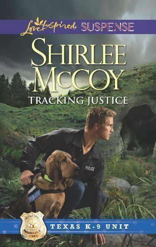 Tracking-Justice-Texas-K-9-Unit-Book-1-0