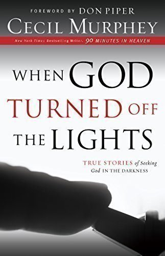 When-God-Turned-Off-the-Lights-True-Stories-of-Seeking-God-in-the-Darkness-0
