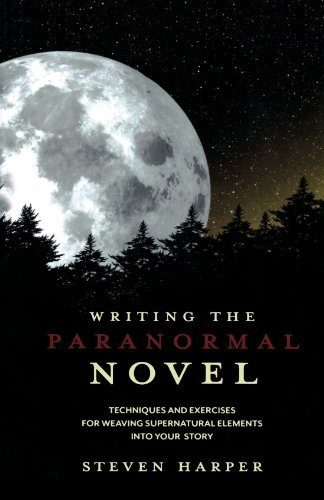 Writing-the-Paranormal-Novel-Techniques-and-Exercises-for-Weaving-Supernatural-Elements-Into-Your-Story-0