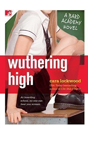 Wuthering-High-A-Bard-Academy-Novel-The-Bard-Academy-Book-1-0