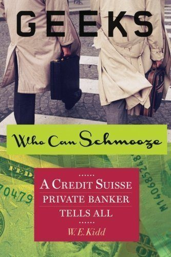 Geeks-Who-Can-Schmooze-A-Credit-Suisse-Private-Banker-Tells-All-0