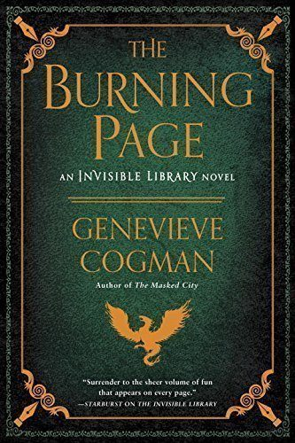 The-Burning-Page-The-Invisible-Library-Novel-0