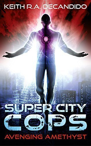 Super-City-Cops-Avenging-Amethyst-SCPD-Book-1-0
