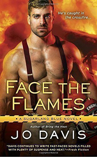 Face-the-Flames-Sugarland-Blue-Novel-0