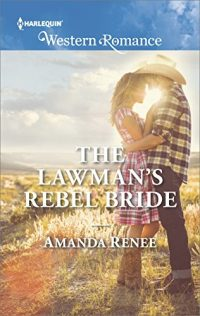 The Lawman's Rebel Bride (Saddle Ridge, Montana)