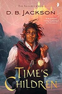 Time's Children (Islevale Book 1)