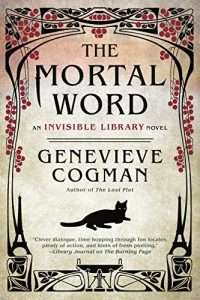 The Mortal Word (The Invisible Library Novel Book 5)