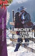Rancher's Covert Christmas (The McCall Adventure Ranch Book 2020)
